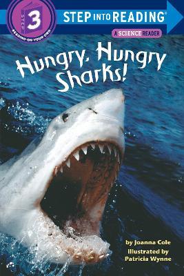Hungry, Hungry Sharks by Joanna Cole