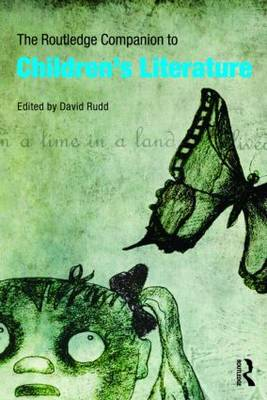 The Routledge Companion to Children's Literature by David Rudd