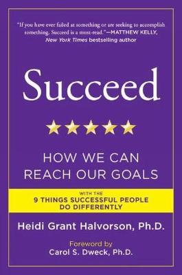 Succeed by Heidi Grant Halvorson