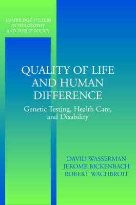 Quality of Life and Human Difference by David Wasserman