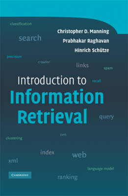 Introduction to Information Retrieval by Christopher D. Manning