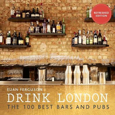 Drink London by Euan Ferguson
