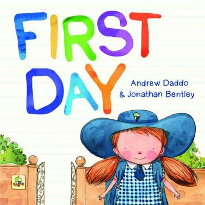 First Day by Andrew Daddo