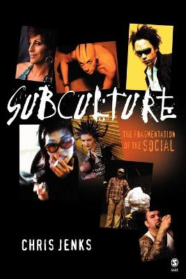 Subculture by Chris Jenks