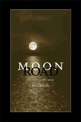 Moon Road by Ron Smith