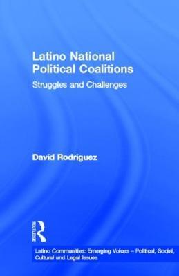 Latino Political Coalitions book