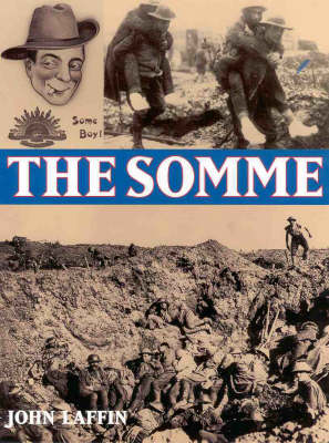The Somme by John Laffin