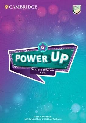Power Up Level 6 Teacher's Resource Book with Online Audio by Diana Anyakwo