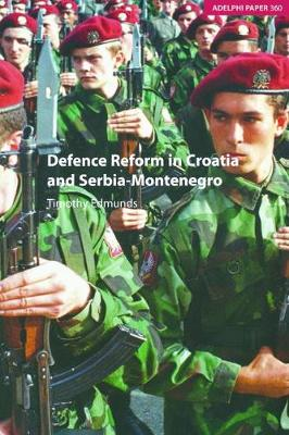 Defence Reform in Croatia and Serbia--Montenegro book