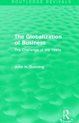 Globalization of Business by John H. Dunning