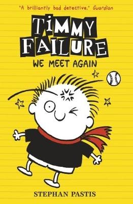 Timmy Failure: We Meet Again book