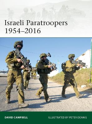 Israeli Paratroopers 1954-2016 by David Campbell