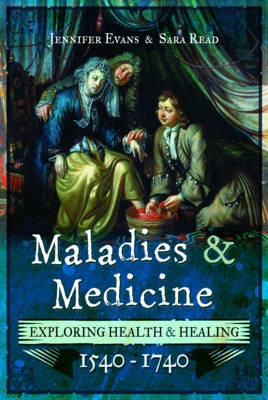 Maladies and Medicine by Jennifer Evans