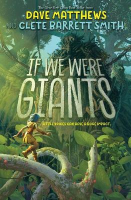 If We Were Giants by Dave Matthews