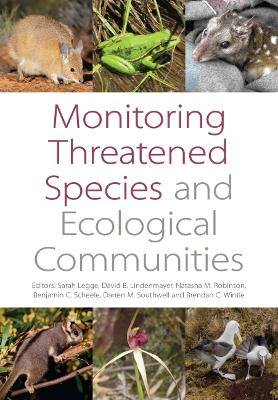 Monitoring Threatened Species and Ecological Communities by Sarah Legge