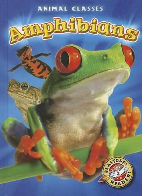 Amphibians by Kari Schuetz