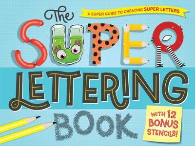 The Super Lettering Book by Hardie Grant Egmont