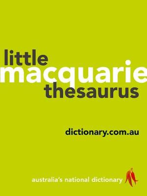 Macquarie Little Thesaurus by Macquarie Dictionary
