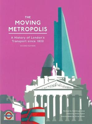 Moving Metropolis (2nd Edition) by David Lawrence