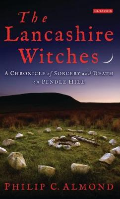 Lancashire Witches by Philip C. Almond