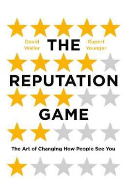 The Reputation Game by Rupert Younger