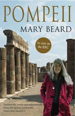 Pompeii by Mary Beard