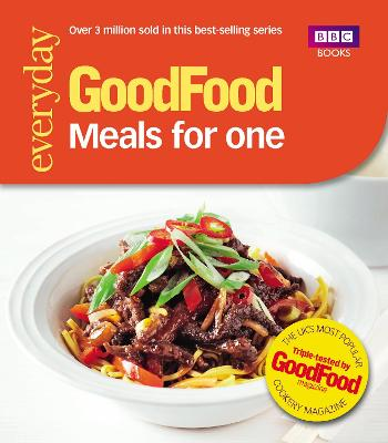Good Food: Meals for One by Good Food Guides