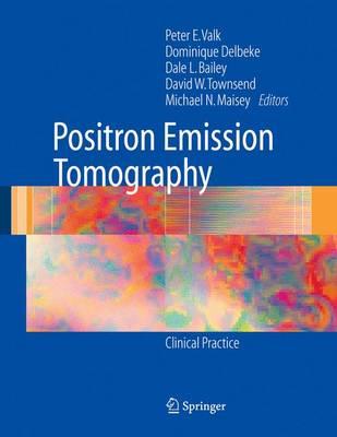 Positron Emission Tomography by Peter E. Valk