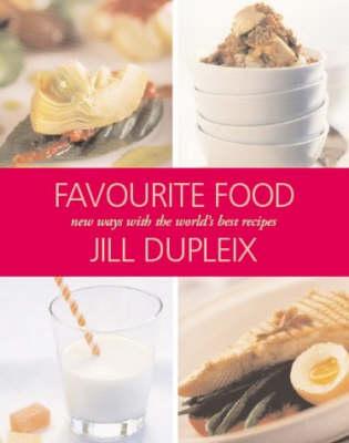 Favourite Food by Jill Dupleix