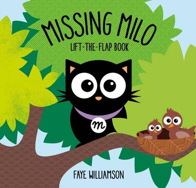 Missing Milo by Faye Williamson