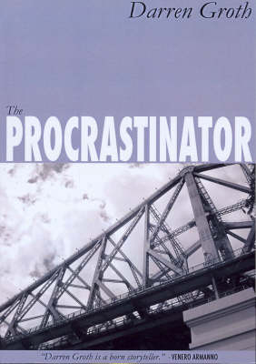 The Procrastinator by Darren Groth
