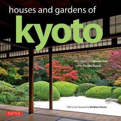 Houses and Gardens of Kyoto by Thomas Daniell