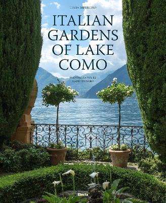 Italian Gardens of Lake Como by Lucia Impelluso