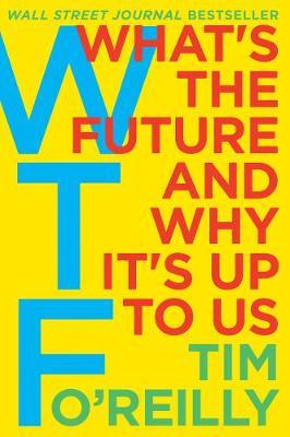 Wtf? by Tim O'Reilly