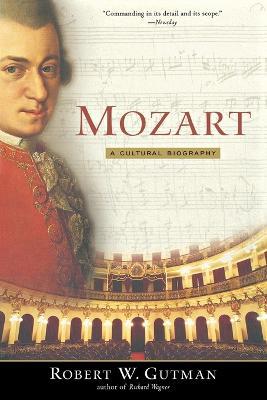 Mozart by Robert Gutman