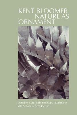 Kent Bloomer: Nature as Ornament book