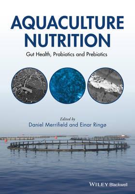 Aquaculture Nutrition by Daniel L. Merrifield
