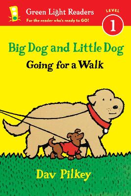 Big Dog and Little Dog: Going for a Walk (GLR Level 1) by Dav Pilkey