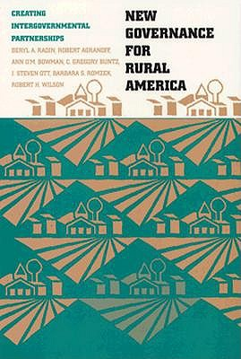 New Governance for Rural America by Beryl A. Radin