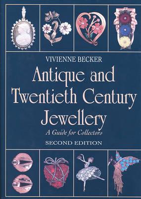 Antique and Twentieth-century Jewellery by Vivienne Becker