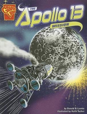 Apollo 13 Mission by ,Donald,B. Lemke