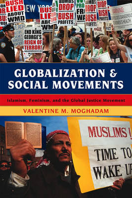 Globalization and Social Movements by Valentine M. Moghadam