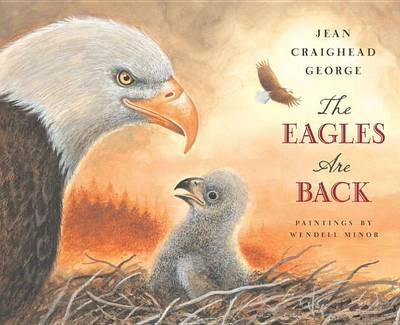 Eagles Are Back by Jean Craighead George