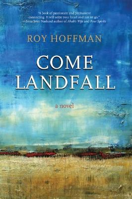 Come Landfall by Roy Hoffman