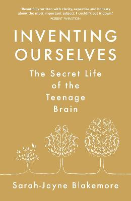 Inventing Ourselves by Sarah-Jayne Blakemore