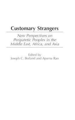 Customary Strangers by Joseph C. Berland