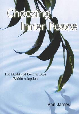 Choosing Inner Peace by Ann James
