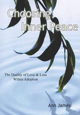 Choosing Inner Peace by Ann James