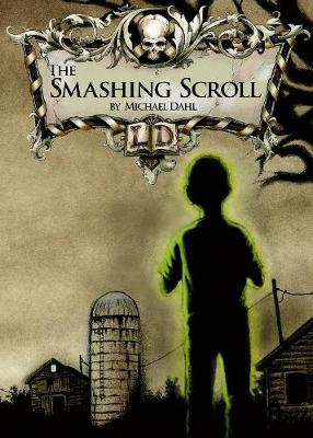 The Smashing Scroll by Michael Dahl
