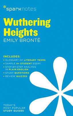 Wuthering Heights SparkNotes Literature Guide by SparkNotes